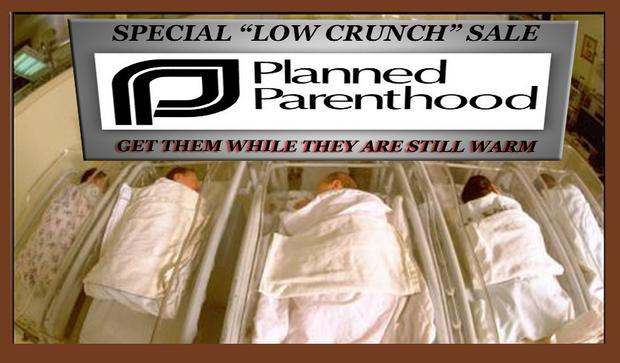 Planned Parenthood care for nothing but themselves. But do they act entirely out of selfishness--or spite.