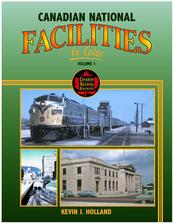 Canadian National Facilities In Color Volume 1