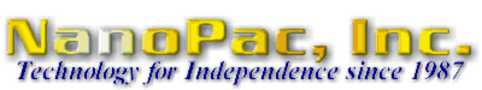 NanoPac, Inc. Technology for Independence since 1987