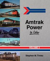 AMTRAK Power in COLOR, Vol. 2