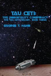 Tau Ceti: The Immortality Conspiracy