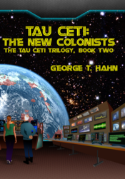Tau Ceti: The New Colonists