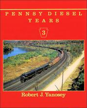 Pennsy Diesel Years Volume 3
