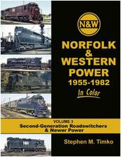 Norfolk & Western Power 1955-82 In Color V3: 2nd Gen. Roadswitchers & Newer Power September 1, 2019 Release