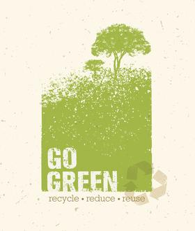Image of Recycle symbol with the words Go Green - recycle, reduce and reuse on it