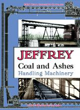 Jeffrey Coal and Ashes Handling Machinery