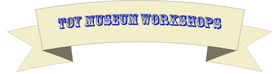 Toy Museum program and workshop banner