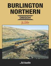 Burlington Northern Oregon in Color