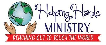 Helping Hands Ministry, Inc. - Reaching Out to Touch the World