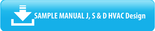 Sample Manual J Report - see Manual J, S & D calculation