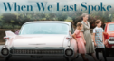 When We Last Spoke movie postcard
