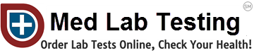 Med Lab Testing ~ Order Lab Tests Online, Check Your Health!