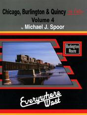Chicago, Burlington & Quincy In Color Volume 4