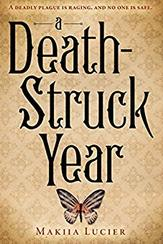 A Death-Struck Year Makiia Lucier