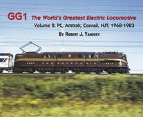 Share GG1 the World's Greatest Electric Locomotive Volume 2