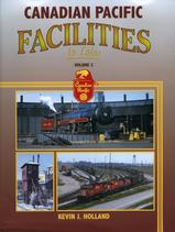Canadian Pacific Facilities In Color Volume 2