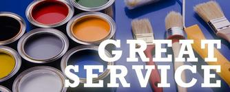 image of paint cans and brushes with text Great Service.