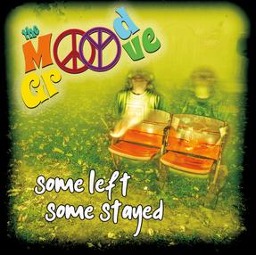 "the Mood Groove- ""Some Left, Some Stayed"""