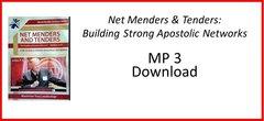 3. MP3 Net Menders & Tenders: Strong Apostolic Networks