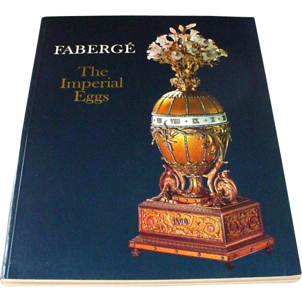 Faberge Imperial Eggs Book From San Diego Exhibition