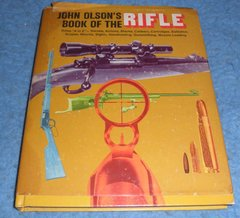 "Book ""John Olson's Book of the Rifle"""
