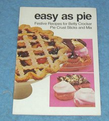 Betty Crocker Easy As Pie Cook Book B4247