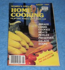 Cookbook - Women's Circle Home Cooking August 1984  B5861