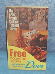 Vintage Cookbook Dove - Art Of French Cooking B4156