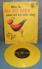 Record - When The Red Red Robin Comes Bob Bob Bobin Along B4974