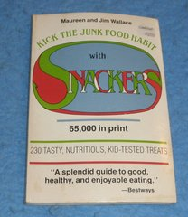 Cookbook - Kick the Junk Food with Snackers  B5832