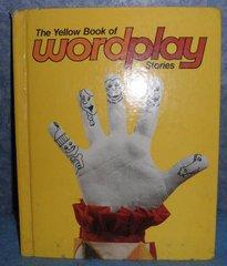 Book - The Yellow Book of Wordplay Stories B4889