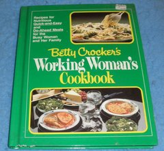 Cookbook - Betty Crocker's Working Woman's Cookbook  B5856