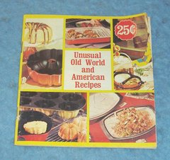 Vintage Cook Book Old World and American Recipes B4279