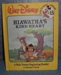 Book - Hiawatha's Kind Heart B4896