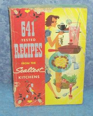 641 Tested Recipes from the Sealtest Kitchen B4148
