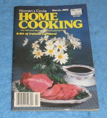 Cookbook - Women's Circle Home Cooking March 1982  B5862