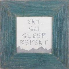 Eat Ski Sleep Repeat