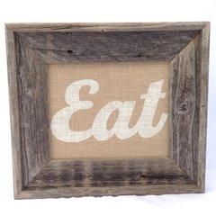 Barnwood & Burlap - 8x10 Eat