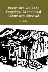 Poorman's Guide to Prepping: Economical Doomsday Survival