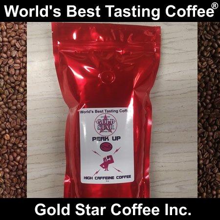 Perk Up High Caffeine Coffee World S Best Coffee