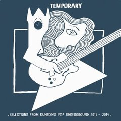 V/A: Temporary: Selections from Dunedin's Pop Underground 2011-2014 LP