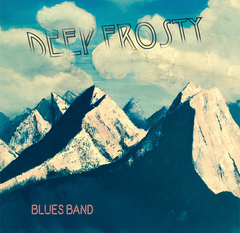DEEP FROSTY: Blues Band Cassette