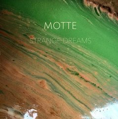 MOTTE: Strange Dreams LP
