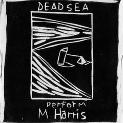 DEAD C: The Dead See Perform M. Harris LP
