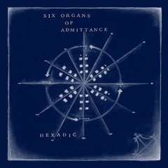 SIX ORGANS OF ADMITTANCE: Hexadic LP