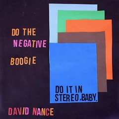 NANCE, DAVID: Negative Boogie LP PRE-ORDER