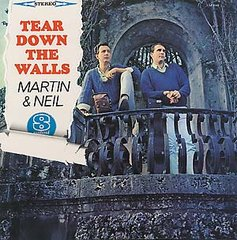 MARTIN, VINCE & NEIL, FRED: Tear Down The Walls LP