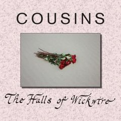 COUSINS: The Halls Of Wickwire CD