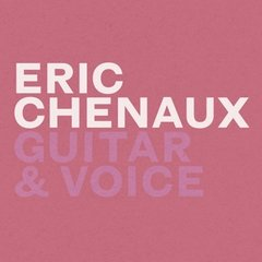 CHENAUX, ERIC: Guitar & Voice LP