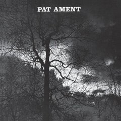 AMENT, PAT: Songs By Pat Ament LP PRE-ORDER